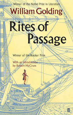Rites of Passage by William Golding, Robert McCrum