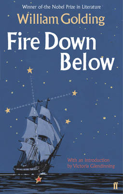 Fire Down Below by William Golding, Victoria Glendinning