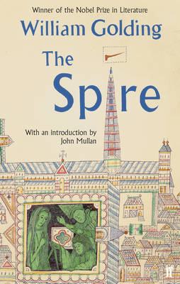 The Spire by William Golding, John Mullan