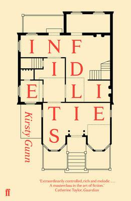 Infidelities by Kirsty Gunn