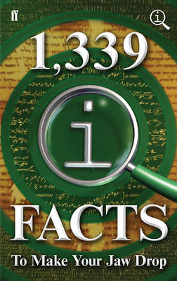 1,339 QI Facts to Make Your Jaw Drop by John Mitchinson, John Lloyd