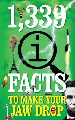 1,339 QI Facts to Make Your Jaw Drop by John Lloyd, John Mitchinson