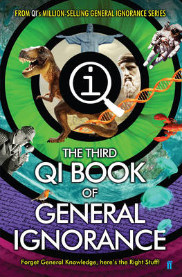 QI: The Third Book of General Ignorance by John Lloyd, John Mitchinson, James Harkin, Andrew Hunter Murray