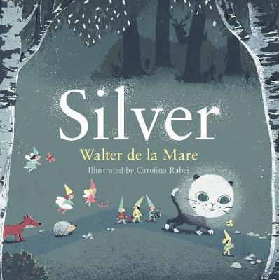 Cover for Silver by Walter de la Mare