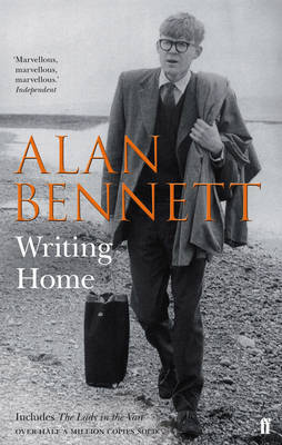 Writing Home by Alan Bennett