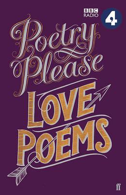 Poetry Please: Love Poems by Various Poets