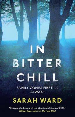 In Bitter Chill by Sarah Ward