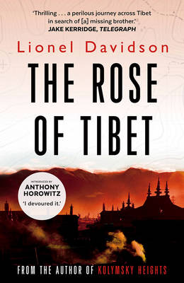 The Rose of Tibet by Lionel Davidson, Anthony Horowitz