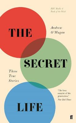 The Secret Life Three True Stories
