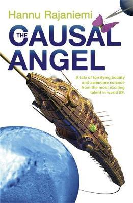 The Causal Angel by Hannu Rajaniemi