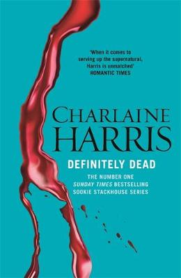 Definitely Dead by Charlaine Harris