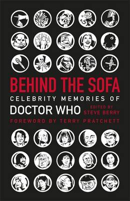 Behind the Sofa Celebrity Memories of Doctor Who by