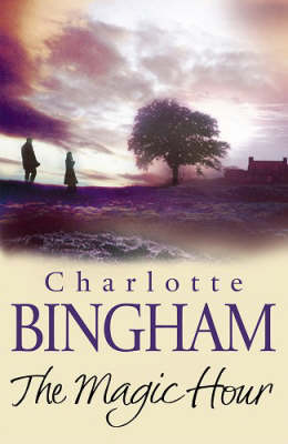 The Magic Hour by Charlotte Bingham