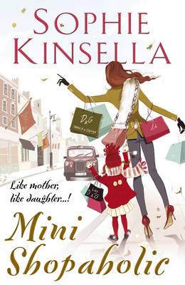 Mini Shopaholic by Sophie Kinsella