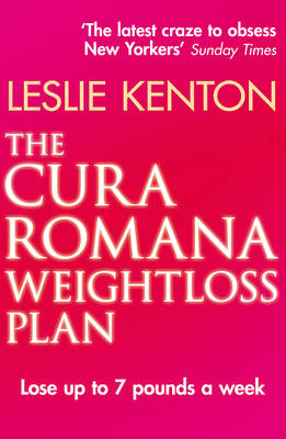 The Cura Romana Weightloss Plan by Leslie Kenton