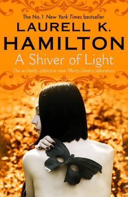 A Shiver of Light Book 9 by Laurell K. Hamilton