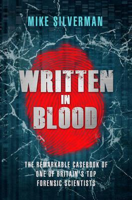 Written in Blood by Mike Silverman, Tony Thompson