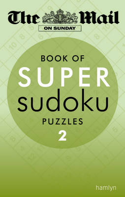 The Mail on Sunday: Super Sudoku 2 by