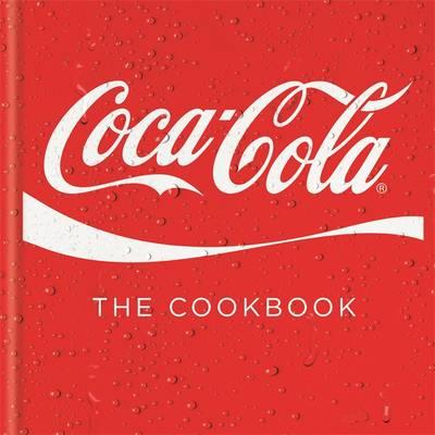 Coca-Cola The Cookbook by