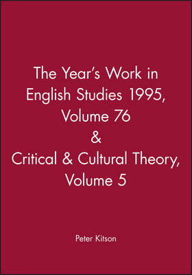 The Year's Work 95 English Studies by Peter Kitson