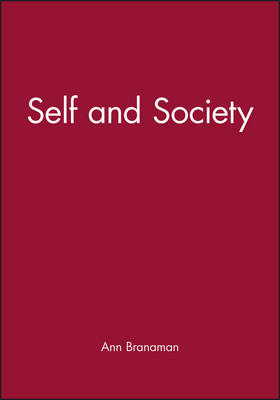 The Self and Society Reader by Ann Branaman