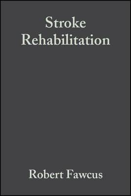 Stroke Rehabilitation A Collaborative Approach by Robert Fawcus