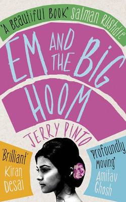 Em and the Big Hoom by Jerry Pinto