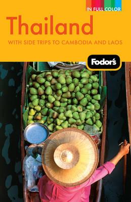 Fodor's Thailand by Fodor Travel Publications