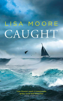 Caught by Lisa Moore