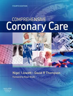 Comprehensive Coronary Care by Nigel I. Jowett, David R. Thompson