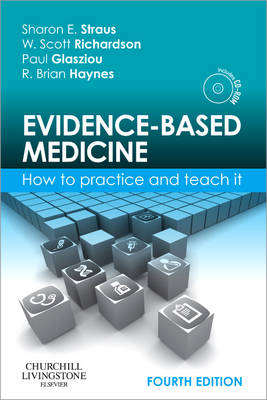 Evidence-Based Medicine How to Practice and Teach It by