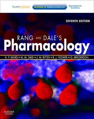 Rang & Dale's Pharmacology by Humphrey P. Rang, Maureen M. Dale, Rod J. Flower, James M. Ritter