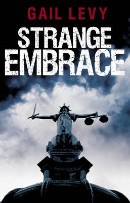 Strange Embrace by Gail Levy