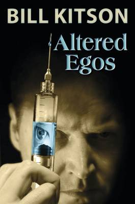 Altered Egos by Bill Kitson