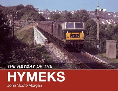 The Heyday of the Hymeks by John Scott-Morgan