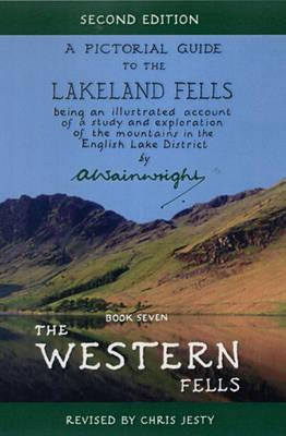 The Western Fells Pictorial Guides to the Lakeland Fells (Lake District & Cumbria) by Alfred Wainwright