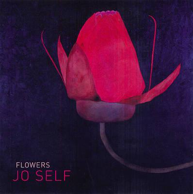 Flowers by Jo Self, Howard Sooley