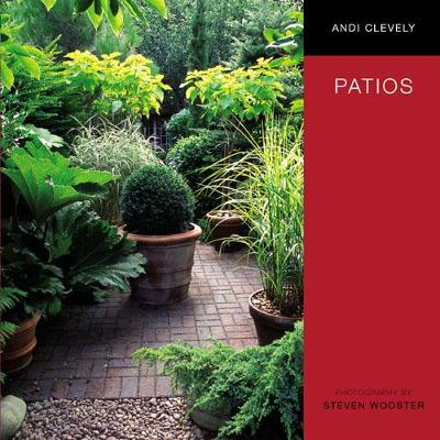 Patios by Andi Clevely, Steven Wooster