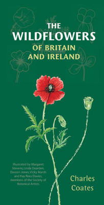 The Wildflowers of Britain and Ireland by Charles Coates