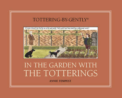 In the Garden with the Totterings by Sir Roy Strong