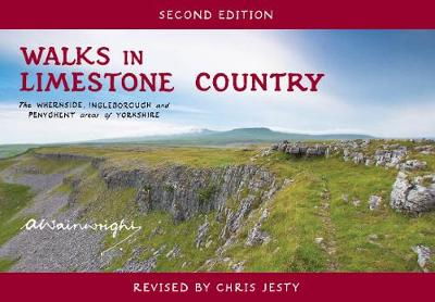 Walks in Limestone Country The Whernside, Ingleborough and Penyghent Areas of Yorkshire by Alfred Wainwright