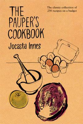 The Pauper's Cookbook by Jocasta Innes