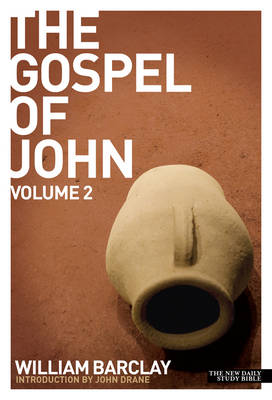 The Gospel of John by William Barclay