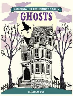 Ghosts by Malcolm Day