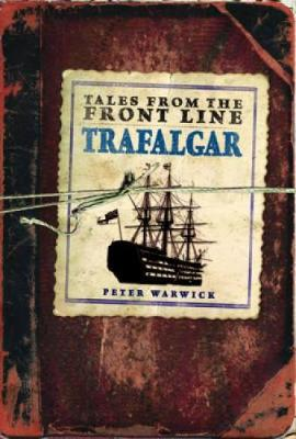 Trafalgar by Peter Warwick