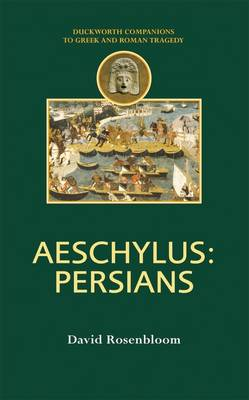 Aeschylus Persians by David Rosenbloom