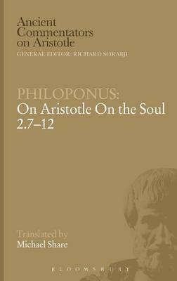 On Aristotle on the Soul 2.7-12 by John Philoponus