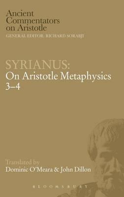 Syrianus On Aristotle Metaphysics 3-4 by Dominic J. O'Meara