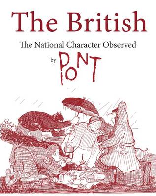 The British The National Character Observed by Pont by Pont