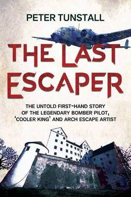 The Last Escaper by Peter Tunstall